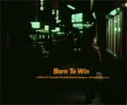 Born to Win (1971)