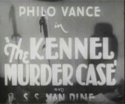 Philo Vance – The Kennel Murder Case (1933)