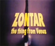 Zontar the Thing from Venus (1966)